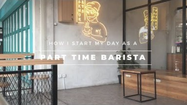 cafe vlog #1 | how i started my day as a part-time Barista (morning routine)