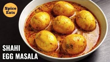 SHAHI EGG MASALA RECIPE | EGG MASALA GRAVY | SPICE EATS EGG CURRY