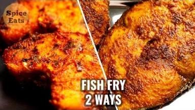 FISH FRY 2 WAYS   MASALA FISH FRY   SURMAI FISH FRY   FISH FRY BY SPICE EATS