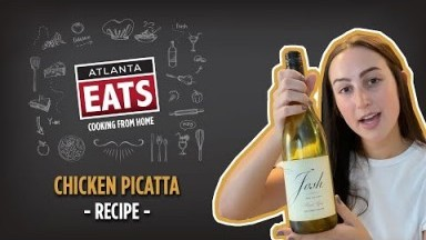 Chicken Piccata So Good It'll Make You Dance | Atlanta Eats Cooking From Home