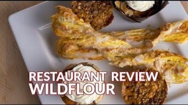 Restaurant Review - Wildflour