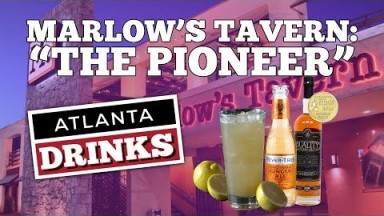 Atlanta Drinks - The Pioneer from Marlow's Tavern