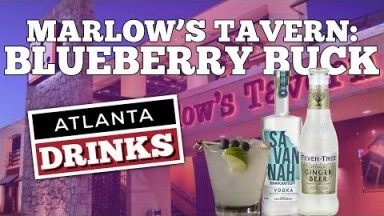 Atlanta Drinks - The Blueberry Buck from Marlow's Tavern