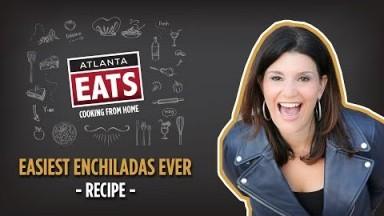 Easiest Enchiladas Ever with Mara Davis | Atlanta Eats Cooking From Home