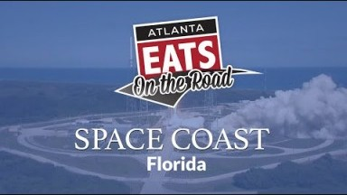 On the Road - Florida's Space Coast | Atlanta Eats