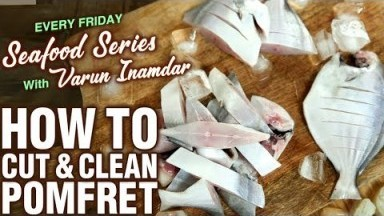 Basic Cooking - How To Cut & Clean Pomfret - Tips & Tricks To Cut Fish - Seafood Series - Varun