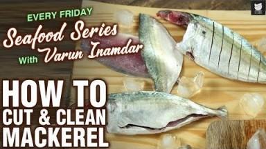 Basic Cooking - How To Cut & Clean Mackerel - Tips & Tricks To Cut Fish - Seafood Series - Varun