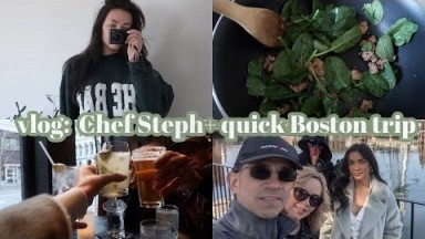 VLOG: CHEF STEPH + QUICK TRIP TO BOSTON W/THE FAM!