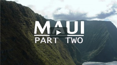 Travel Guide to Maui, Hawaii (Part 2)