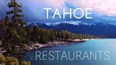Lake Tahoe Restaurant Guide