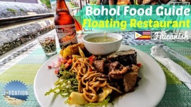 TOP FOOD PLACES TO EAT IN BOHOL | Floating Restaurant + Philippines Food Guide