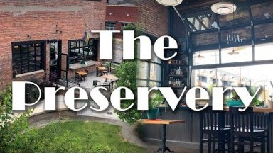 The Preservery Restaurant Review