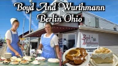 Boyd And Wurthmann Restaurant Berlin Ohio Review (Ohio Amish Country)