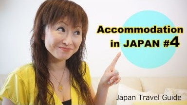 Japan Travel Cost: Accommodations in Japan #4: Japan Travel Guide
