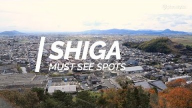 All about Shiga - Must see spots in Shiga | Japan Travel Guide