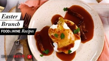 6 Easy Ideas For Easter Brunch | Food & Wine Recipes