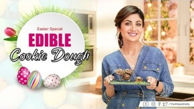 Edible Cookie Dough | Easter | Shilpa Shetty Kundra | Healthy Recipes | The Art Of Loving Food