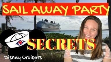 SAIL AWAY PARTY SECRETS Disney Cruise Line