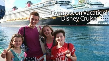 Gymnast on Vacation!   Disney Cruise!   Whitney Bjerken