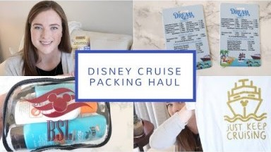 Disney Cruise Packing Haul