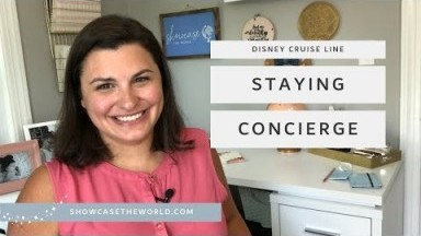 Disney Cruise Line Staying Concierge - Showcase the World Travel