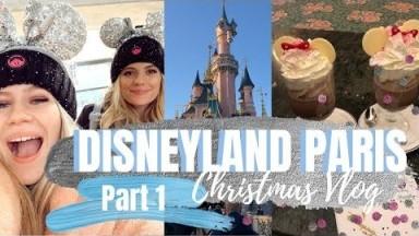 DISNEYLAND PARIS Vlog || PART 1 || CHRISTMAS AT DISNEY 2019 || JESSICA CHELSEA
