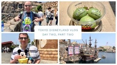 Tokyo Disneyland Vlog - May 2018 - Day 2 - Pt 2 - Amazing Tokyo DisneySea