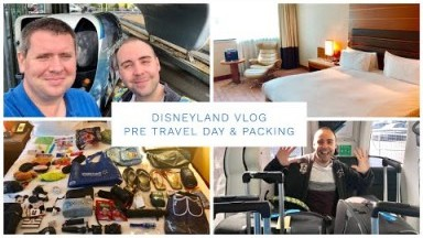 Disneyland California Vlog - May 2019 - Pre Travel Day & Packing Vlog