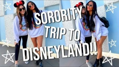 SORORITY DISNEYLAND TRIP!! // VLOG 2019