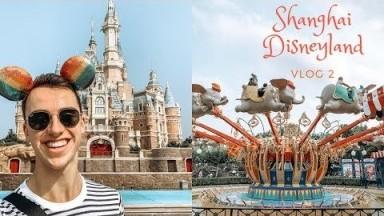 Shanghai Vlog: First time at Shanghai Disneyland - Vlog 2